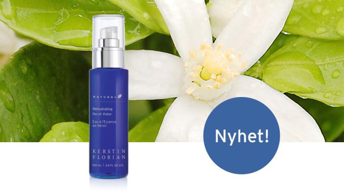 NYHET! En favorit är tillbaka i ny tappning – Natural Rehydrating Neroli Water